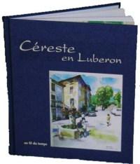 Le livre Céreste en Luberon